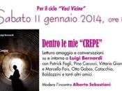 """Gennaio 2014, Ozzano dell'Emilia (BO) """"DENTRO CREPE"""", omaggio Luigi Bernardi."""