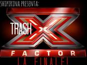 trash-cronaca LIVE X-Factor Finale!