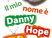 Prossime uscite: nome danny hope