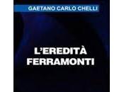 """L'Italia unita dalla corruzione: lettura """"L'eredità Ferramonti"""" Gaetano Carlo Chelli"""