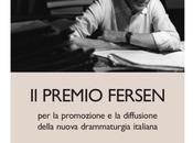 Premio Fersen alla drammaturgia regia 2014: bando edizione