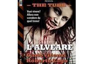 """Nuove Uscite """"The Tube L'alveare"""" Carlo Vicenzi Roberto Zago"""