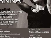 """""""Solo Anna"""", Lidia Vitale Anna Magnani"""