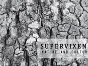 SUPERVIXENS, Nature Culture