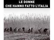 """donne hanno fatto l'Italia"""" Risorgimento poi."""