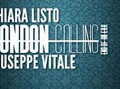 """Recensione: """"London Calling. Era"""", Chiara Listo Giuseppe Vitale"""