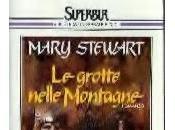 grotte nelle montagne Mary Stewart