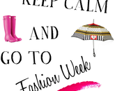 Keep calm Fashion Week