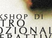 Teatro: workshop teatro emozionale interattivo cura Alessandra D'Agostino Pierpaolo Alioto