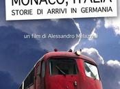 "Alpenway Media Production GmbH presenta ""Monaco Italia. Storie arrivi Germania"""