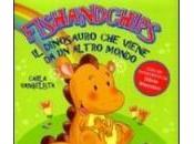Fishandchips. Dinosauro Viene Altro Mondo