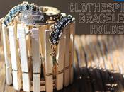 Clothespin Bracelets Holder: crea portagioie mollette!
