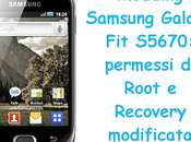 Modding Samsung Galaxy S5670: permessi Root Recovery modificata