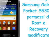 Modding Samsung Galaxy Pocket S5300: permessi Root Recovery modificata