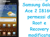 Modding Samsung Galaxy I8160: permessi Root Recovery modificata