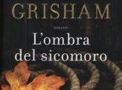John Grisham L'ombra sicomoro
