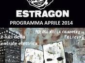 Estragon Bologna: programma `live` aprile 2014.