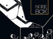 """Tosky Records presenta """"Noise Box"""": Luigi Masciari band fuoriclasse."""