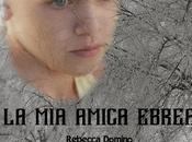 """Presentazione: amica ebrea"""" Rebecca Domino, """"Quando cielo cadevano stelle"""" Sofia Domino"""