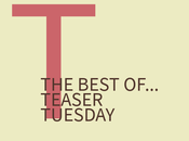 best of...Teaser Tuesday