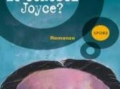 Giuseppe Braga, conosci Joyce? vorrei conoscere Lecciso