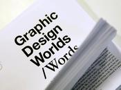 Graphic Design Worlds mostra 'di' grafica, '...