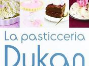 pasticceria Dukan: dolci dessert linea dieta Dukan
