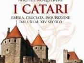 Catari. Eresia, crociata, inquisizione dall'XI secolo, Libro Michel Roquebert