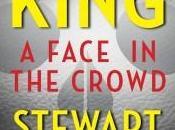 "volto folla"": nuovo inquietante racconto Stephen King Stewart O'Nan"