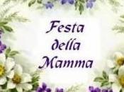Oggi festa della mamma