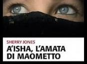 """""""A'isha l'amata Maometto"""", libro Sherry Jones: l'Islam proibito censurato negli Stati Uniti"""