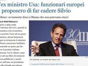 L'ex ministro usa: funzionari europei proposero cadere silvio