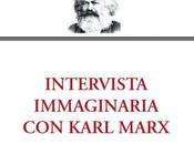Intervista immaginaria Karl Marx