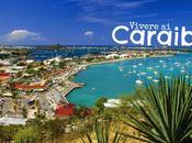 Vivere Caraibi trasferirsi pensione