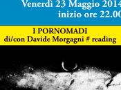 """Maggio 2014 PORNOMADI"""" di/con Davide Morgagni Club Gallery Aradeo"""