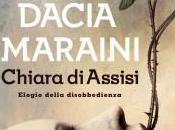 """""""Chiara Assisi. L'elogio della disobbedienza"""", Dacia Maraini: storia incontro, tutte donne"""