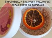 Zartgefühl, Princess Hollywood: scrub corpo naturale mirtillo