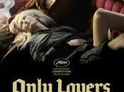 "poor head reelin', deep into funnel love…ovvero…""Only Lovers Left Alive"": veri vampiri senza luccichii!"