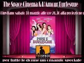 """L'Amour Burlesque presenta film Laura Chiatti """"Pane Burlesque"""" evento sopresa"""