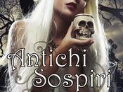 [Recensione] Antichi sospiri Anna Valeria Cipolla D'Abruzzo