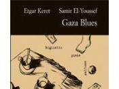 """come """"Gaza Blues"""". Etgar Keret Samir El-Youssef)"""