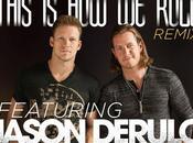 Florida Georgia Line This Roll nuovo remix Jason Derulo Luke Bryan
