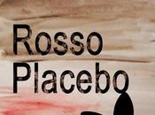 [Recensione] Rosso Placebo Federica Forlini