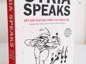 "Tour inglese ""Syria Speaks"", antologia arte letteratura dalla rivolta siriana"