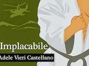 Implacabile, Adele Vieri Castellano