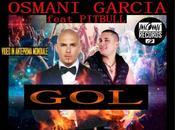 """tutta italiana produzione brano """"Gol"""" Osmani Garcia Pitbull uscita Giugno tutto mondo."""