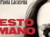 """""""RESTO UMANO"""" Anna Paola Lacatena"""
