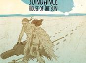 """House Sun"" nuovo Album SUNDANCE"