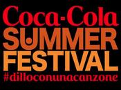 Arrivano primi nomi Coca Cola Summer Festival