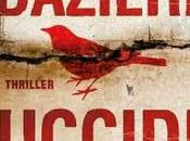 Uccidi padre, Sandrone Dazieri (Mondadori)